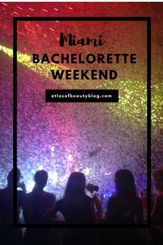 Miami Bachelorette Weekend - things do do in Miami for your bachelorette party