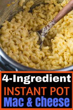 Easy 4 Ingredient Instant Pot Mac and Cheese – Cook Fast, Eat Well - Slow Cooking Instant Pot Mac And Cheese Recipe, Crockpot Mac And Cheese, Easy Mac And Cheese, Mac And Cheese Homemade, Instant Pot Dinner Recipes, Mac Cheese Recipes, Macaroni Cheese, Gluten Free Mac And Cheese, Making Mac And Cheese
