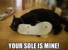 YOUR SOLE IS MINE! Lol