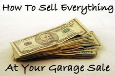 Garage sale leftovers are no fun! Learn how I sell everything at my garage sales and also get free cleanup! Garage Sale Organization, Garage Sale Tips, Garage Ideas, Organizing Ideas, What To Sell, How To Make Money, Sell Your Stuff, Things To Sell, Rummage Sale