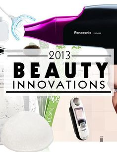 New, Innovative Beauty Products From 2013  Recommended by: DanCamacho.com/products