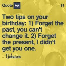 lol..birthday quote...