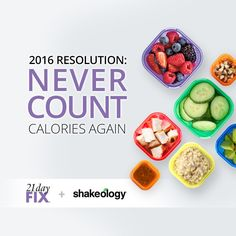 Say No to Calorie Counting with 21 Day Fix