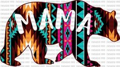 Aztec Mama Bear Sublimation Transfer Aztec Mama Bear Sublimation Transfer – The SVG Corner Mama Bear Quotes, Sublimation Mugs, Tumbler Designs, Vinyl Shirts, Boho Diy, Printable Designs, Cricut Creations, Hanging Wall Art, Silhouette Design