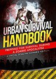 Free Kindle Book -   Zombie Apocalypse Survival Guide: Prepping For Survival During A Zombie Apocalypse (A Special Disaster Scenario Edition) Check more at http://www.free-kindle-books-4u.com/humor-entertainmentfree-zombie-apocalypse-survival-guide-prepping-for-survival-during-a-zombie-apocalypse-a-special-disaster-scenario-edition/