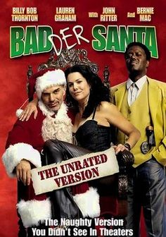 """Badder Santa. This movie is fucking awesome!!!!! Lol laughed too hard. """"What is it with you and fucking sandwiches, kid?"""" HAHAHHAHA"""