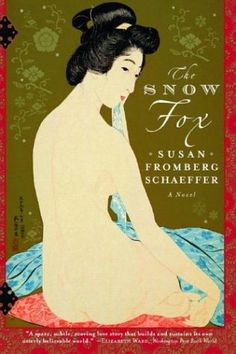 The Snow Fox  Some of the best Japanese historical fiction I've read in a while. Beautiful prose.