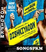 Dishkiyaoon (2014) Songs Pk Mp3 Download, Dishkiyaoon (2014) Mp3 Songs Download @  http://www.songspkm.com/album/6739
