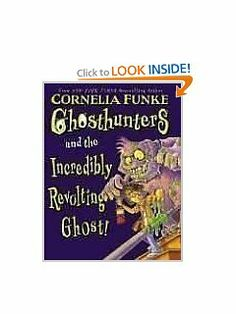 Ghosthunters #1: Ghosthunters and the Incredibly Revolting Ghost by Cornelia Funke. $0.01. Series - Ghosthunters (Book 1). Author: Cornelia Funke. Publisher: Chicken House (August 1, 2006). 144 pages. Publication: August 1, 2006