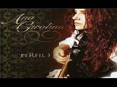 Ana Carolina - Coleção Perfil Vol 1 - CD Completo - YouTube