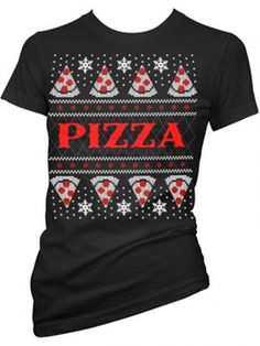 """Women's """"Pizza"""" Christmas Tee by Cartel Ink (Black) #inkedshop #pizza #christmas #holiday"""