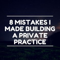 We are bringing back this top article because it has been one that so many have seen and we want to be sure you see as well, especially if you are considering joining Business School Bootcamp. The path to building a private practice is rarely perfect. While most of you know that I was able