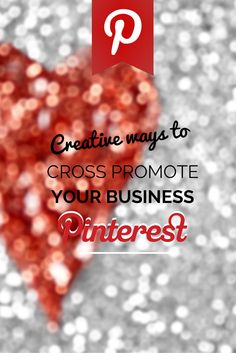 7 Creative Ways To Use Pinterest To Cross-Promote Your Business http://rebekahradice.com/use-pinterest-cross-promote-business/