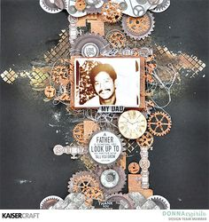 """Father's Day """"You and Me"""" Project by Donna Espiritu Design Team member for Kaisercraft Official Blog. Featuring August 2017 """"Factory 42"""" Collection. Learn more at kaisercraft.com.au/blog ~ Wendy Schultz ~ Kaisercraft Layouts."""