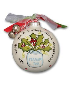 Loving this 'Mason Jar' Ornament on #zulily! #zulilyfinds  Not the words, but adapt the jar and holly design.