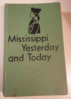 Vintage Textbook, Mississippi Yesterday And Today, John Bettersworth, Steck-Vaughn Company, 1964 Mississippi Textbook, Mississippi History by NostalgicInMS on Etsy