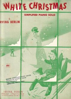 """Vintage - White Christmas - Christmas Sheet Music - Irving Berlin...This was the best """"easy"""" version of White Christmas.  Sadly, over the years it has gone missing from my collection."""