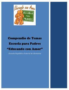 Compendio de Temas Escuela para Padres Licda Emma Herrera
