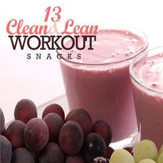 13 Clean & Lean Workout Snacks- perfect for a pre or post workout boost!!
