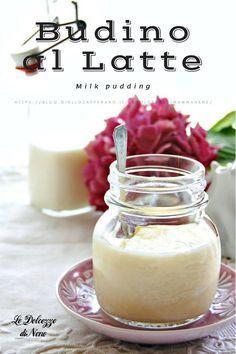 BUDINO AL LATTE - MILK PUDDING - Senza uova e senza colla di pesce #budino #fattoincasa #ricetta #bimby #thermomix #senzauova #allatte #desserts #dolcialcucchiaio #pudding #milk