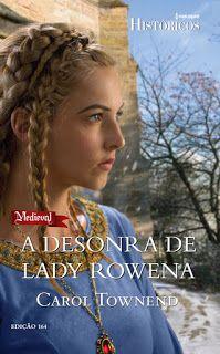 O livro histórico da Carol Townend é um dos destaques dos lançamentos da Harlequin Brasil de janeiro de 2016. Confira as novidades no Literatura de Mulherzinha: http://livroaguacomacucar.blogspot.com.br/2016/01/lancamentos-de-janeiro-da-harlequin.html