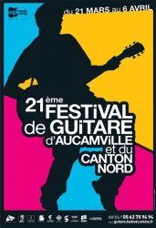 Festival de guitare d'Aucamville et du Canton Nord, Aucamville, Brugières, Cagnac-sur-Garonne, Fenouillet, Fonbeauzard, Launaguet et Toulouse, Midi-Pyrénées