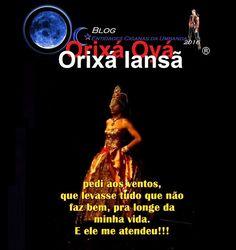 Entidades Ciganas da Umbanda (Clique Aqui) para entrar.: ORIXÁ OYÁ, ORIXÁ IANSÃ
