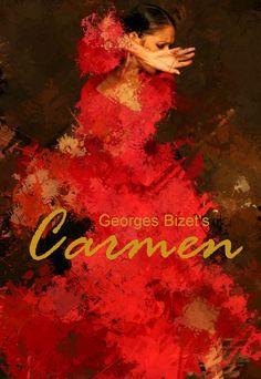 "carmen opera - ""If you don't like Carmen, you don't like Opera"""