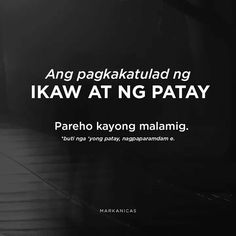 Hugot Lines Tagalog Funny, Tagalog Quotes Funny, Tagalog Quotes Hugot Funny, Pinoy Quotes, Jokes Quotes, Quotable Quotes, Memes Pinoy, Filipino Quotes, Filipino Funny