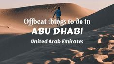 Offbeat Things to do in Abu Dhabi - a guest post by Neha Singh Most Abu Dhabi holidays don't make it outside of these usual things such as Ferrari rides, photo ops at Emirates Palace and hanging out at Abu Dhabi Corniche. However, the … Budget Travel, Travel Ideas, Travel Inspiration, Travel Tips, Dubai Holidays, Beyond The Horizon, Good Buddy, Amazing Destinations, Abu Dhabi