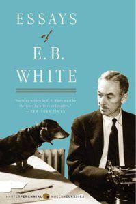 The Essays of E. B. White.