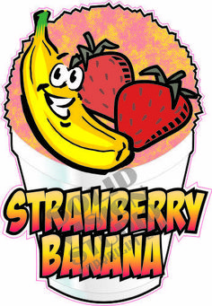 """6.5"""" Strawberry Banana Italian Shave Shaved Ice Cream Syrup Concession Decal"""