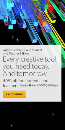 Adobe:  Every creative tool you need today. And tomorrow. 25-75% off retail price.