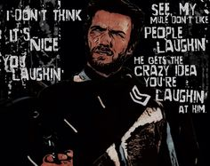 A Fistful Of Dollars-Clint Eastwood ~Fan Art Quotes