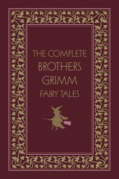 Fairy Tales by The Brothers Grimm. The original source for all your fairy tale needs.  (Free download on Goodreads.)