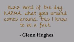 ~ Glenn Hughes @glenn_hughes ~ March 6th, 2012