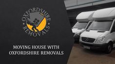 Moving House with Oxfordshire Removals, Removal Company Oxford Moving House, Furniture Companies, Oxford, How To Remove, Oxfords