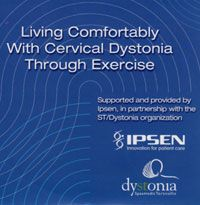 A book on living with Cervical Dystonia, exercises to help it, etc.