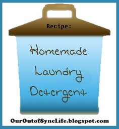 Homemade Laundry Detergent - Super simple to make and only 1-2 cents per load!