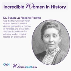 Susan La Flesche Picotte was the first American Indian woman to earn a medical degree, graduating at the top of her class and a year early. Great Women, Amazing Women, Badass Women, Interesting History, Faith In Humanity, Women In History, Science, Famous Women, Good People