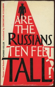 the height of propaganda... - (russians)(10 feet)(tall)(question)(book cover)(title)(1961)