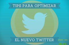 Tips Para Optimizar el Nuevo Twitter | Incluye Programa Editorial Socialmedia