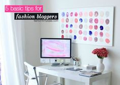 fashion in my eyes: 5 basic tips for fashion bloggers