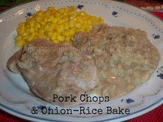 Gramma's in the kitchen: Pork Chops & Onion-Rice Bake