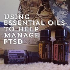 Using Essential Oils to Help Manage PTSD - hoping this can help someone. www.onedoterracommunity.com https://www.facebook.com/#!/OneDoterraCommunity