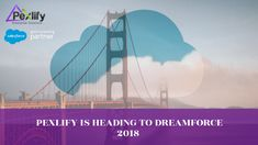 Dreamforce is here again and Pexlify is heading to San Francisco for the week.