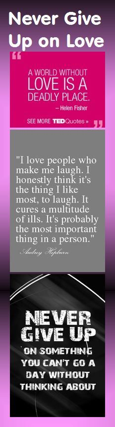 A world without love is a deadly place. — Helen Fisher - - - I love people who make me laugh. I honestly think it's the thing I like most, to laugh. It cures a multitude of ills. It's probably the most important thing in a person. — Audrey Hepburn #love #laugh #Hepburn