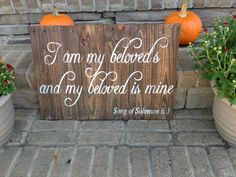 """Custom Wood Sign Wedding Sign """"I am my Beloved's and my Beloved is mine"""" on Etsy, $80.00"""