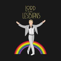 Check out this awesome 'Lord of the Lesbians' design on Lesbian Humor, Lesbian Art, Lesbian Pride, Lesbian Love, Gay Art, Lgbt Quotes, Lgbt Memes, Funny Memes, Gay Aesthetic