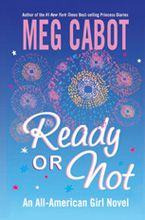 Meg Cabot - All-American Girl - Ready or Not
